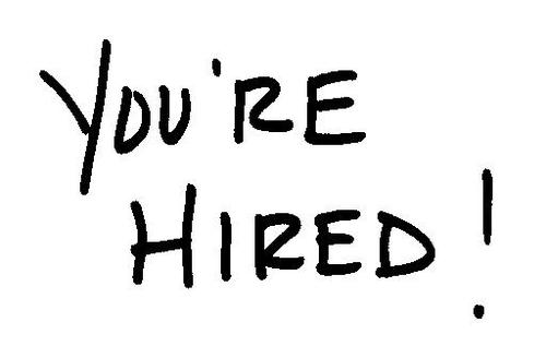 White background - black writing saying ''you're hired''