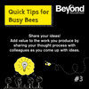 Quick Tips for Busy Bees #3