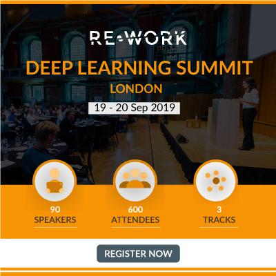 Deep Learning Summit 2019 - London
