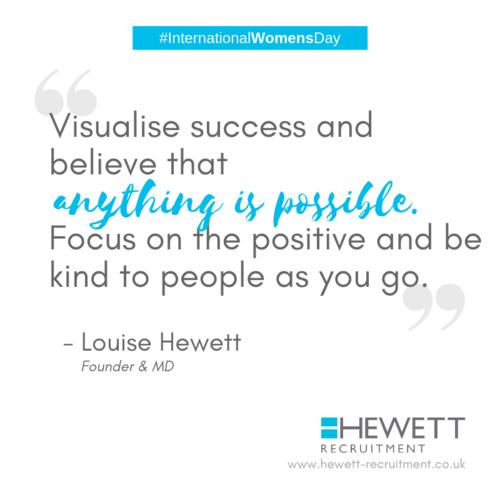 International womens Day 2019 Louise Hewett Quote Hewett Recruitment Women In Business