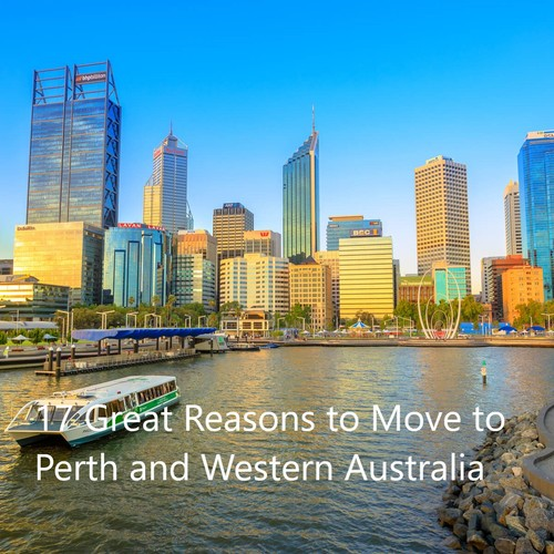 17 Great Reasons to Move to Perth and Western Australia