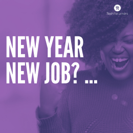 New Year New Job?... Tech Returners