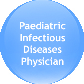 Paediatric Infectious Diseases Physician