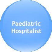 Paediatric Hospitalist