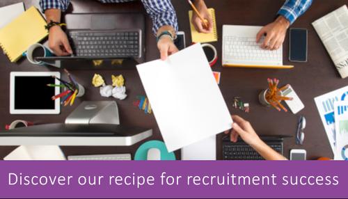 Read our recipe for rrecruitment success